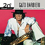 Gato Barbieri The Best Of Gato Barbieri 20th Century Masters The Millennium Collection
