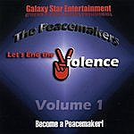 The Peacemakers Band Let's End The Violence Vol 1