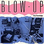 Blow-Up Easy Knowledge