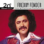 Freddy Fender 20th Century Masters: The Millennium Collection: Best Of Freddy Fender
