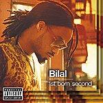 Bilal 1st Born Second (Explicit Version)