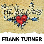 Frank Turner Try This At Home
