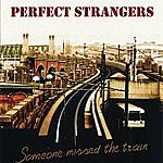 Perfect Strangers Someone Missed The Train - Tribute To Deep Purple