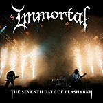 Immortal The Seventh Date Of Blashyrkh (Live)