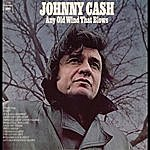 Johnny Cash Any Old Wind That Blows