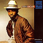 Eek-A-Mouse The Mouse And The Man