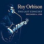 Roy Orbison The Last Concert