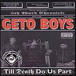 Geto Boys Till Death Do Us Part Chopped & Screwed (Explicit)