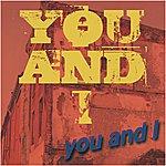 You & I You And I - Single