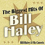 Bill Haley & His Comets The Biggest Hits Of Bill Haley