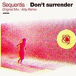 Sequentia Don't Surrender