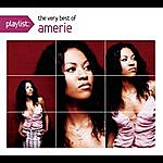 Amerie Playlist: The Very Best Of Amerie