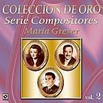 Varios Coleccion De Oro Serie Compositores Maria Grever