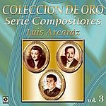 Varios Coleccion De Oro Serie Compositores Luis Arcaraz