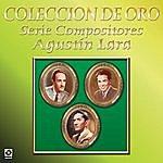 Varios Coleccion De Oro Serie Compositores Agustin Lara