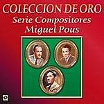 Varios Coleccion De Oro Serie Compositores Miguel Pous