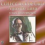 Varios Agustin Lara Y Sus Interpretes Vol.1