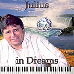 Julius Julius In Dreams