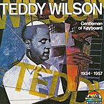 Teddy Wilson Gentleman Of Keyboard