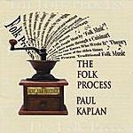 Paul Kaplan The Folk Process