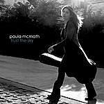 Paula McMath Trust The Sky