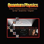 Paul 'Sequence' Ferguson Quantum-Physics