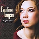 Paulina Logan If You Try