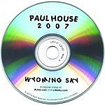 Paul House 2007 - Wyoming Sky
