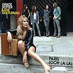 Grace Potter & The Nocturnals Paris (Ooh La La)