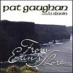 Pat Gaughan From Erin's Shore