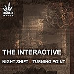 Interactive Night Shift/Turning Point Ep