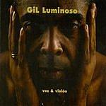 Gilberto Gil Gil Luminoso - Voz & Violão