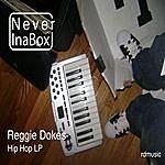 Reggie Dokes Neverinabox