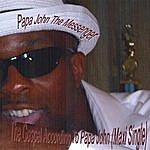 Papa John The Gospel According To Papa John (Maxi Single)
