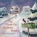 Judy Pancoast The House On Christmas Street