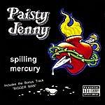 Paisty Jenny Spilling Mercury