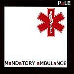 The Pale Mandatory Ambulance