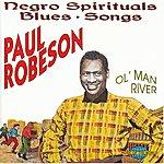 Paul Robeson Negro Spirituals, Blues Songs Ol' Man River