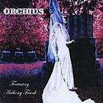 The Orchids Orchids (Feat. Anthony Frank)