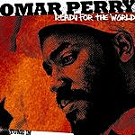 Omar Perry Ready For The World - Single
