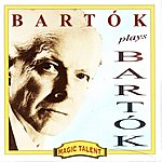 Béla Bartók Bartok Plays Bartok