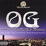 OG Grand Hustle/Get Money The Single (Get On The Flo) Plus Bonus Tracks