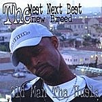 Old Man Tha Husla The West Next Best The New Breed