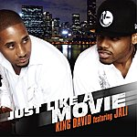King David Just Like A Movie (Feat. Jali)