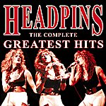 Headpins The Complete Greatest Hits
