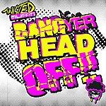 Gammer Bang Yer Head Off