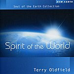 Terry Oldfield Spirit Of The World