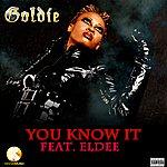 Eldee You Know It - Single Ft. Eldee