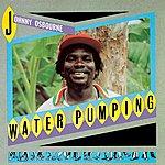 Johnny Osbourne Water Pumping