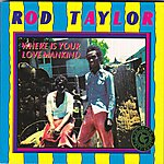 Rod Taylor Where Is Your Love Mankind